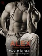 Alex - A Cold Fury Hockey Novel ebook by