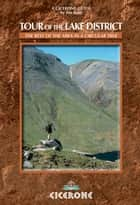 Tour of the Lake District ebook by Jim Reid