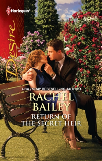 Return of the Secret Heir ebook by Rachel Bailey