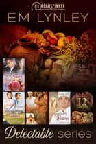 Delectable Series ebook by EM Lynley