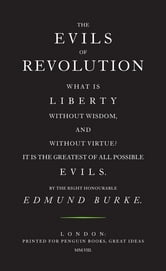The Evils of Revolution ebook by Edmund Burke