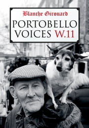 Portobello Voices ebook by Blanche Girouard