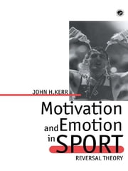 Motivation And Emotion In Spor ebook by John H Kerr