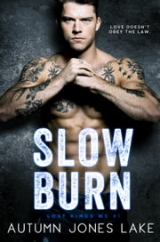 Slow Burn ebook by Autumn Jones Lake