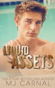 Liquid Assets - Liquid Regret, #3 ebook by MJ Carnal