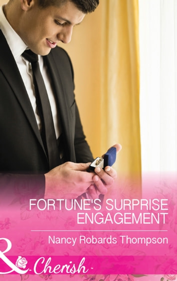 Fortune's Surprise Engagement (Mills & Boon Cherish) (The Fortunes of Texas: The Secret Fortunes, Book 5) 電子書 by Nancy Robards Thompson