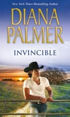 Invincible (Mills & Boon M&B) ebook by Diana Palmer