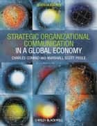 Strategic Organizational Communication ebook by Marshall Scott Poole,Charles Conrad