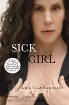 Sick Girl ebook by