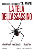 La tela dell'assassino ebook by T.R. Ragan