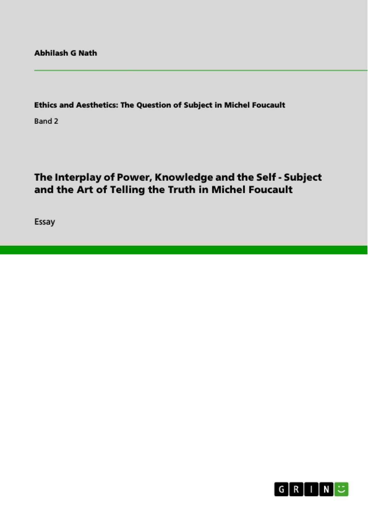 High School Application Essay Examples The Interplay Of Power Knowledge And The Self  Subject And The Art Of  Telling The Truth In Michel Foucault Ebook By Abhilash G Nath     How To Write A High School Essay also Importance Of English Essay The Interplay Of Power Knowledge And The Self  Subject And The Art  How To Write A Good Essay For High School
