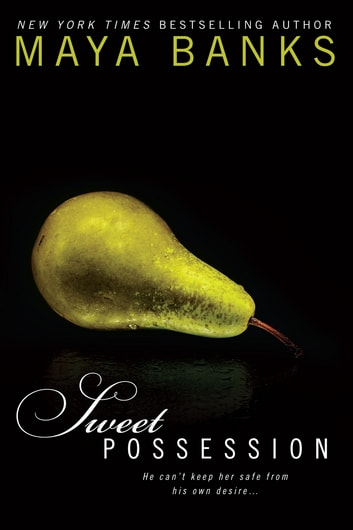 Sweet Possession eBook by Maya Banks