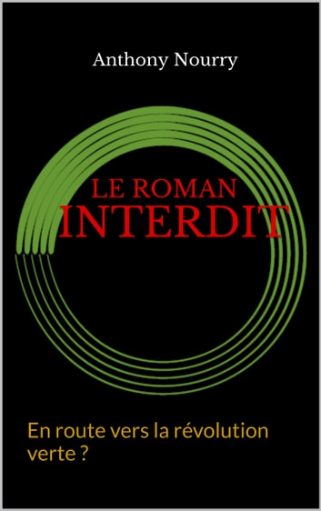 Le Roman interdit ebook by anthony nourry