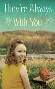 They're Always With You ebook by Mary Clare Lockman