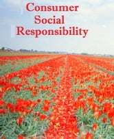 Consumer Social Responsibility ebook by Csrpressprint Publishing