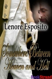 Somewhere Between Heaven And Hell ebook by Lenore Esposito