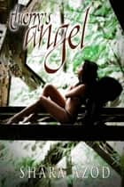 Thierry's Angel ebook by Shara Azod