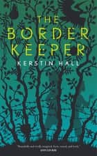 The Border Keeper ebook by