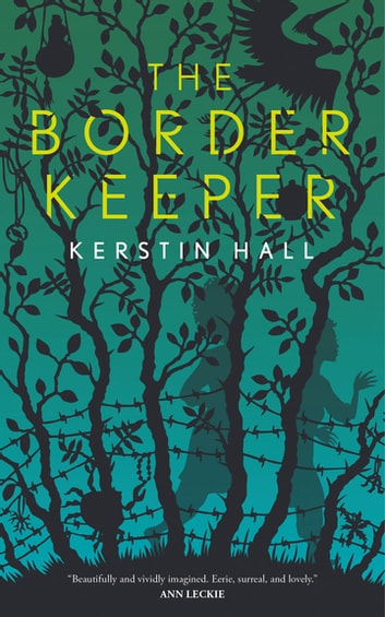 The Border Keeper ebook by Kerstin Hall