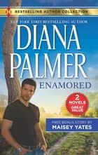 Enamored & Claim Me, Cowboy - A 2-in-1 Collection 電子書籍 by Diana Palmer, Maisey Yates