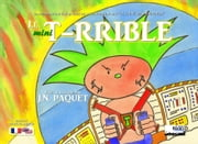 Le mini T-RRIBLE (Bilingue Francais-Anglais) ebook by J.N. PAQUET