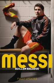 Messi ebook by Guillem Balague
