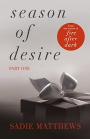 A Lesson in the Storm - Season of Desire Part 1 ebook by Sadie Matthews