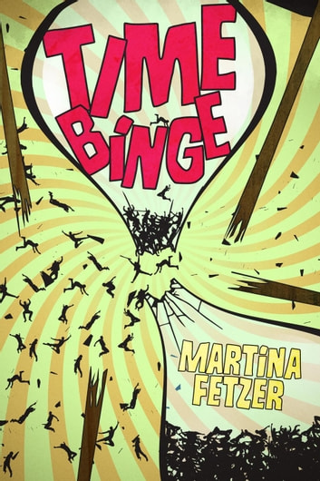 Time Binge - Brooks & Smith, #1 ebook by Martina Fetzer