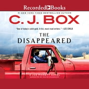 The Disappeared audiobook by C.J. Box