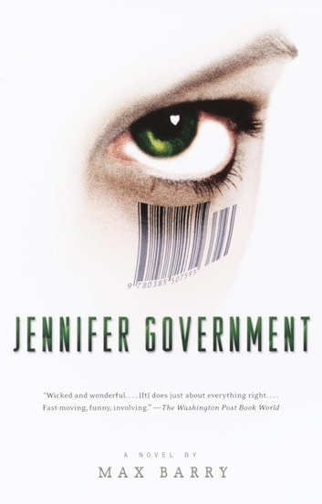 Jennifer Government ebook by Max Barry