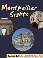 Montpellier Sights (Mobi Sights) ebook by MobileReference