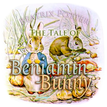 The Tale of Benjamin Bunny audiobook by Beatrix Potter
