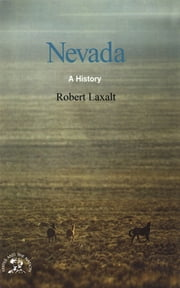 Nevada: A Bicentennial History (States and the Nation) ebook by Robert Laxalt