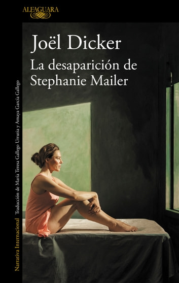 La desaparición de Stephanie Mailer ebooks by Joël Dicker