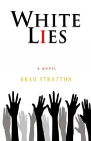 White Lies ebook by Brad Stratton