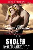 Stolen Moment ebook by
