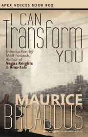 I Can Transform You ebook by Maurice Broaddus