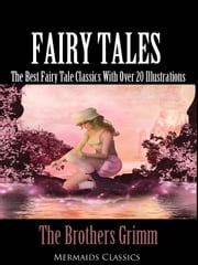 Fairy Tales (Mermaids Classics) ebook by Jacob Grimm,Wilhelm Grimm