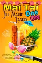Mai Tai One On ebook by Jill Marie Landis