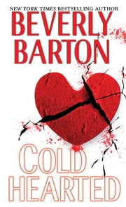 Cold Hearted ebook by Beverly Barton
