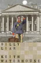 Billy Liar ebook by Keith Waterhouse