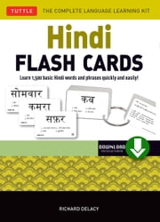 Hindi Flash Cards - Learn 1,500 basic Hindi words and phrases quickly and easily! (Downloadable Audio Included) ebook by Richard Delacy