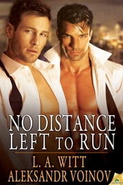 No Distance Left to Run ebook by L.A. Witt,Aleksandr Voinov