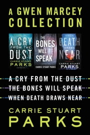 A Gwen Marcey Collection ebook by Carrie Stuart Parks