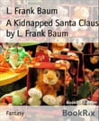 A Kidnapped Santa Claus by L. Frank Baum