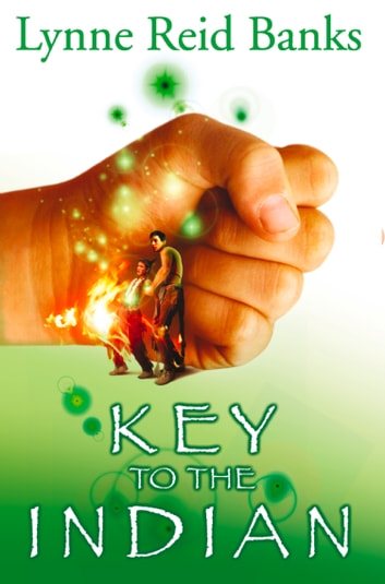The Key to the Indian ebook by Lynne Reid Banks