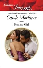 Fantasy Girl ebook by Carole Mortimer