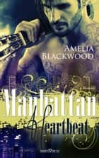Manhattan Heartbeat ebook by Amelia Blackwood
