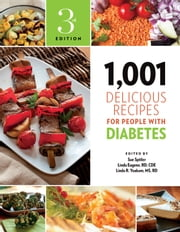 1,001 Delicious Recipes for People with Diabetes ebook by Sue Spitler,C.D.E. Linda Eugene, R.D.,R.D. Linda R. Yoakam