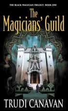 The Magician' s Guild ebook by